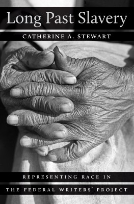 "Professor Catherine Stewart is the author of ""Long Past Slavery"""