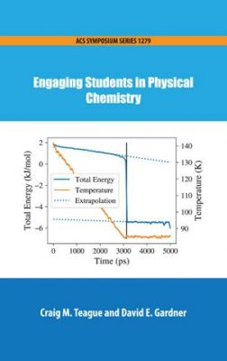"Photo of the book cover of ""Engaging Students in Physical Chemistry"""