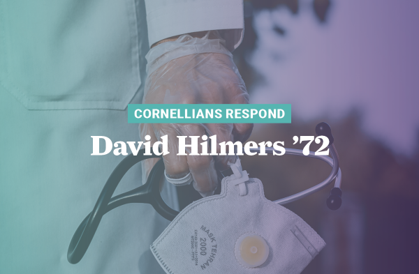 David Hilmers '72 is deeply dedicated to working on global health initiatives, having served on disaster relief teams and missions in more than 50 countries. In March he decided it was time to return to the U.S. to help fight the coronavirus pandemic in Houston where he serves as a professor of internal medicine and […]