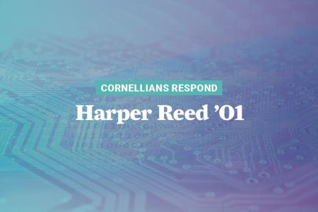 Cornellians Respond_HarperReed-Graphic