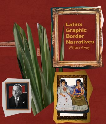 "Red photo with images and words, ""Latinx Graphic Border Narratives"""